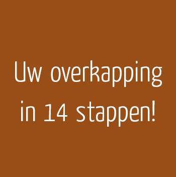 Uw overkapping in 14 stappen